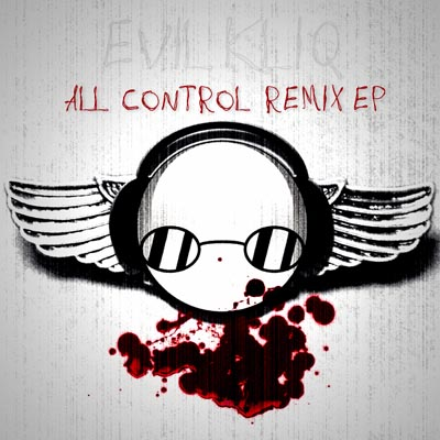 Evil Kliq - All Control Remix EP